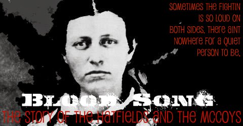 Blood Song: The Story of the Hatfields and the McCoys