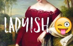 Ladyish