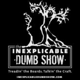 The Inexplicable Dumb Show Podcast | The Humana Festival